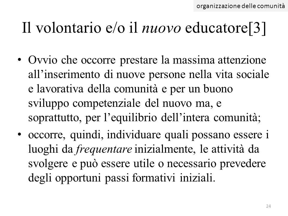 Il volontario e/o il nuovo educatore[3]